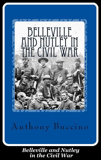 Belleville and Nutley in the Civil War: a Brief History